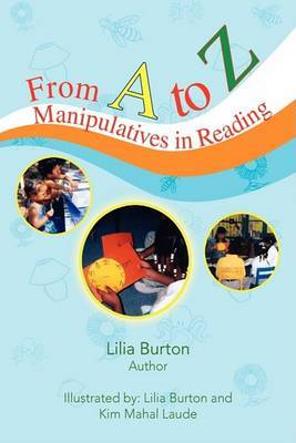 From A to Z: Manipulatives in Reading