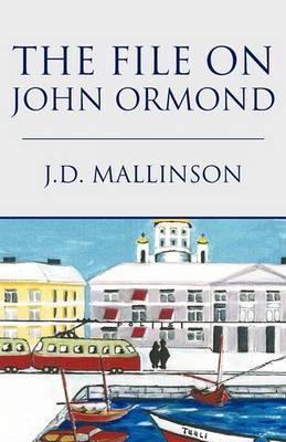 The File on John Ormond: An Inspector Mason Mystery