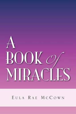 A Book of Miracles