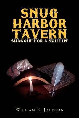 Snug Harbor Tavern: Shaggin' for Shillin'