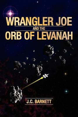 Wrangler Joe & the Orb of Levanah