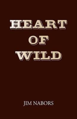 Heart of Wild