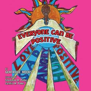 Everyone Can Be Positive