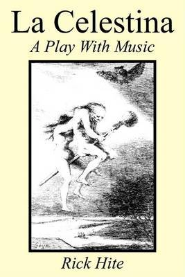 La Celestina: A Play with Music