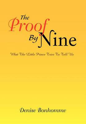 The Proof by Nine: What the Little Prince Tries to Tell Us
