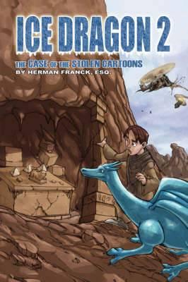 Ice Dragon, Book II and Book III