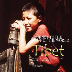 Journey to the Roof of the World: Tibet