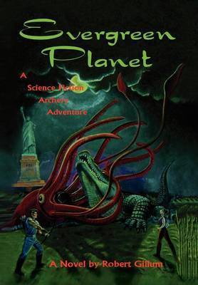 Evergreen Planet: A Science Fiction Archery Adventure