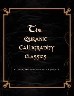 The Quranic Calligraphy Classics