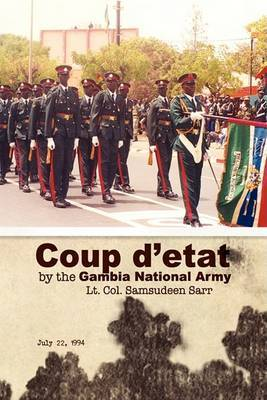 Coup D'Etat by the Gambia National Army