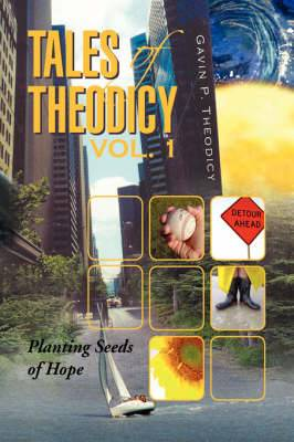 Tales of Theodicy Vol. 1