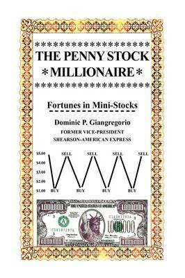 The Penny Stock Millionaire