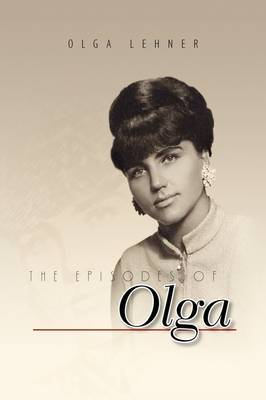 The Episodes of Olga