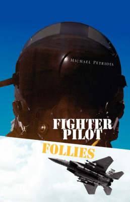 Fighter Pilot Follies