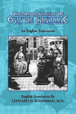 The Major Surgery of Guy de Chauliac