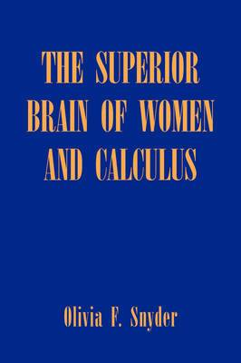The Superior Brain of Women and Calculus