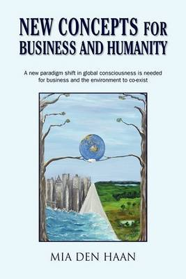 New Concepts for Business and Humanity