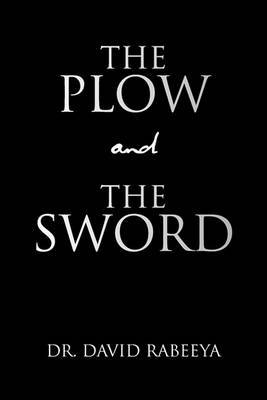 The Plow and the Sword