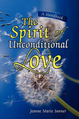 The Spirit of Unconditional Love