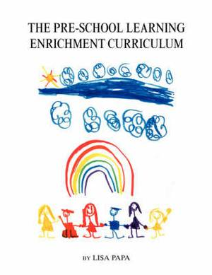 The Pre-School Learning Enrichment Curriculum