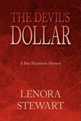 The Devil's Dollar: A Ben Masterson Mystery