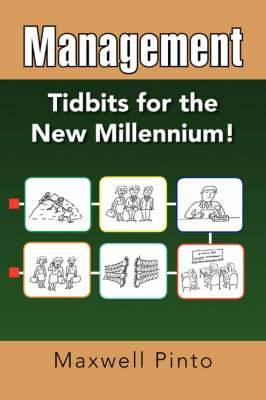Management: Tidbits for the New Millennium!