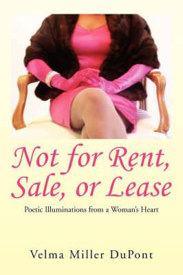 Not for Rent, Sale, or Lease