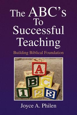 The ABC's to Successful Teaching