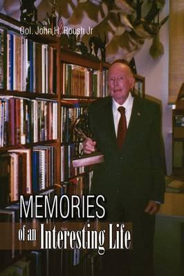 Memories of an Interesting Life