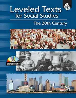 Leveled Texts for Social Studies: the 20th Century: The 20th Century