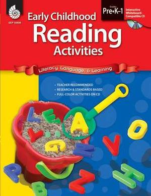 Early Childhood Reading Activities, Grades Pre-K-1: Literacy, Language, & Learning