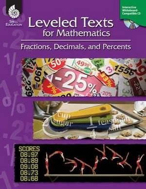 Leveled Texts for Mathematics: Fractions, Decimals, and Percents