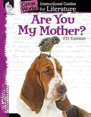 Are You My Mother?: A Guide for the Book by P. D. Eastman