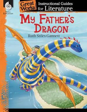 My Father's Dragon: A Guide for the Book
