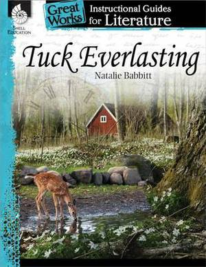 Tuck Everlasting Instructional Guide