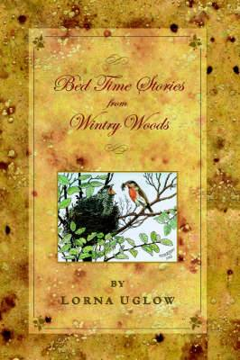 Bed Time Stories from Wintry Woods