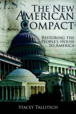 The New American Compact: Restoring the People's House to America
