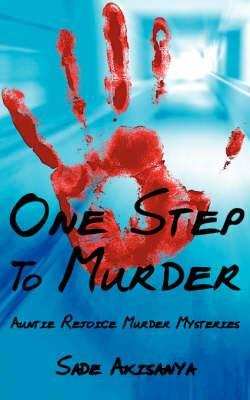 One Step To Murder: Auntie Rejoice Murder Mysteries
