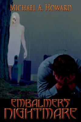 Embalmer's Nightmare
