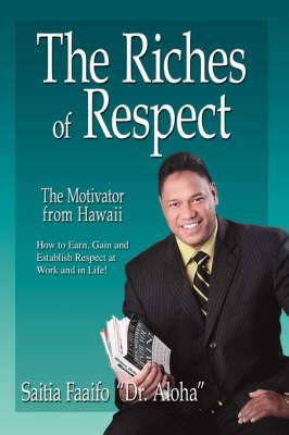 The Riches of Respect: Leadership