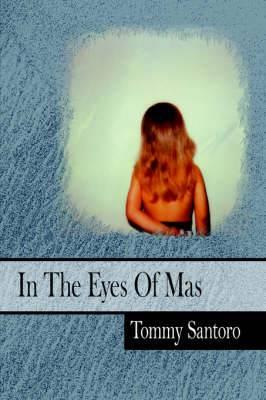 In The Eyes Of Mas