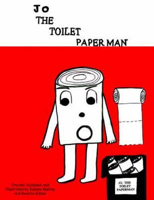 Jo, The Toilet Paper Man