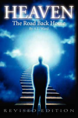Heaven the Road Back Home