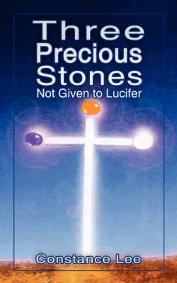 Three Precious Stones Not Given to Lucifer
