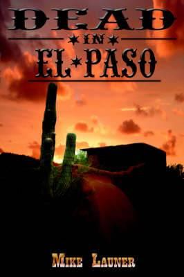 Dead In El Paso