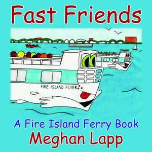 Fast Friends: A Fire Island Ferry Book