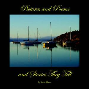 Pictures and Poems and Stories They Tell