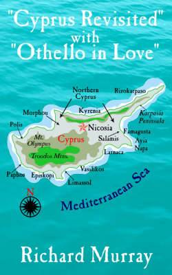 Cyprus Revisited  with  Othello in Love