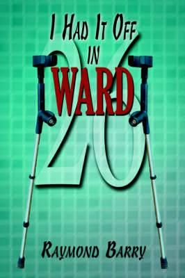 I Had It Off in Ward 26