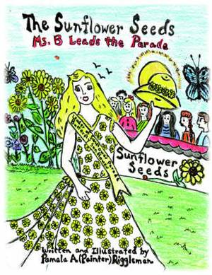 The Sunflower Seeds: Ms. B Leads the Parade